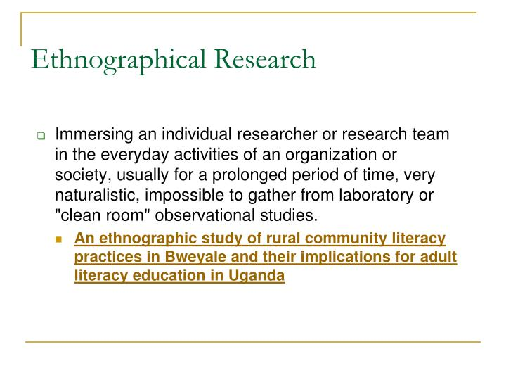 Ethnographical Research