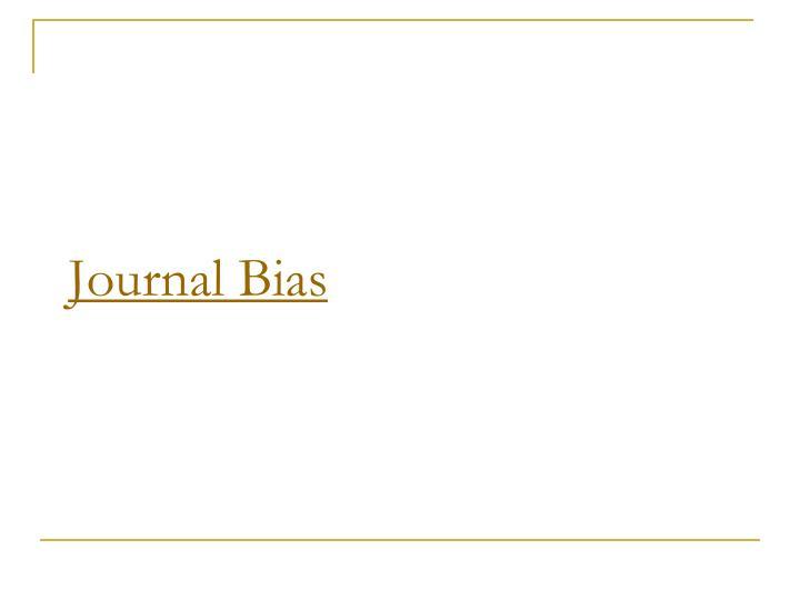 Journal Bias
