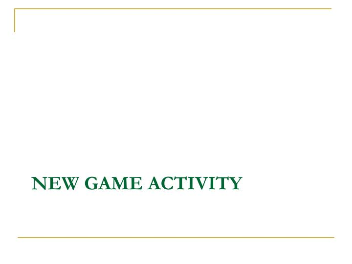 New Game Activity