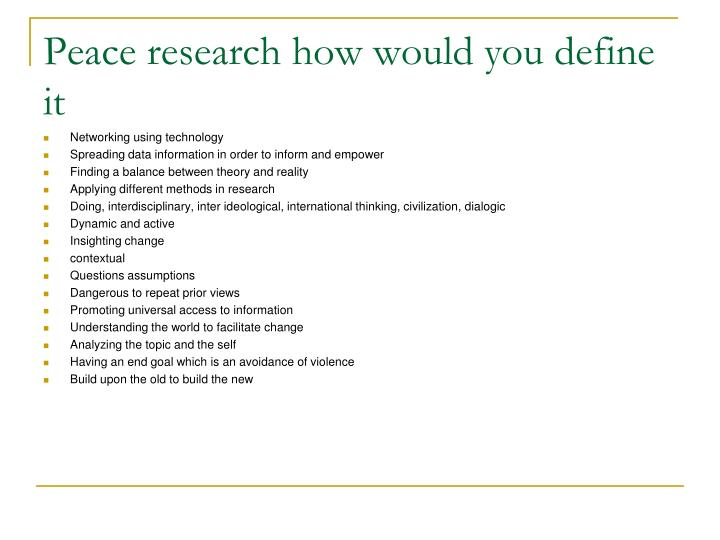 Peace research how would you define it