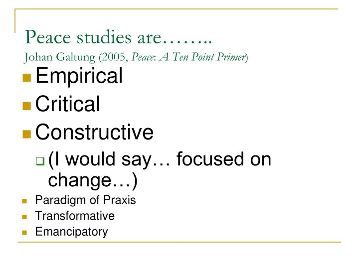 Peace studies are……..
