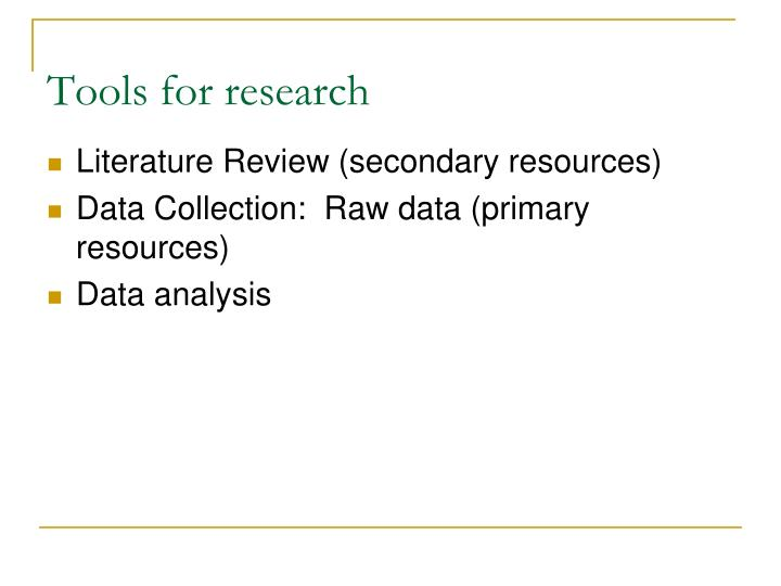 Tools for research