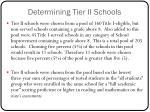 determining tier ii schools