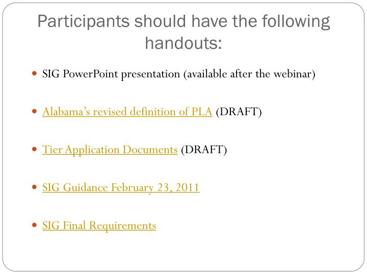 Participants should have the following handouts: