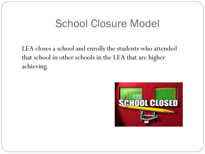 School Closure Model