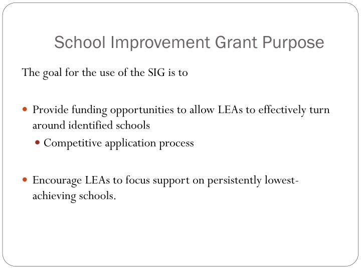 School Improvement Grant Purpose