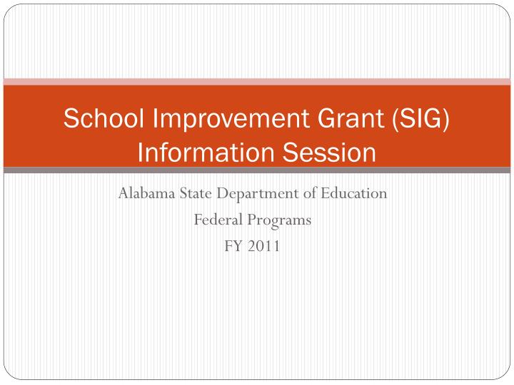 School improvement grant sig information session