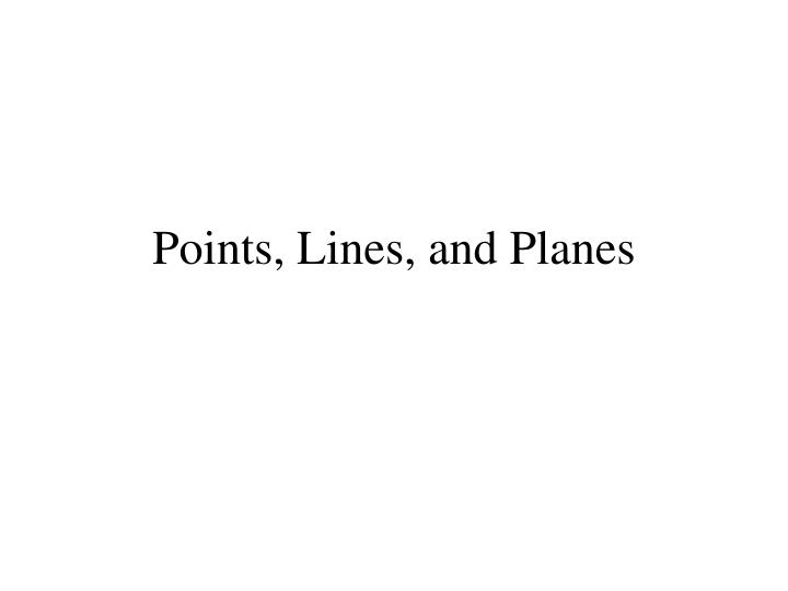 points lines and planes