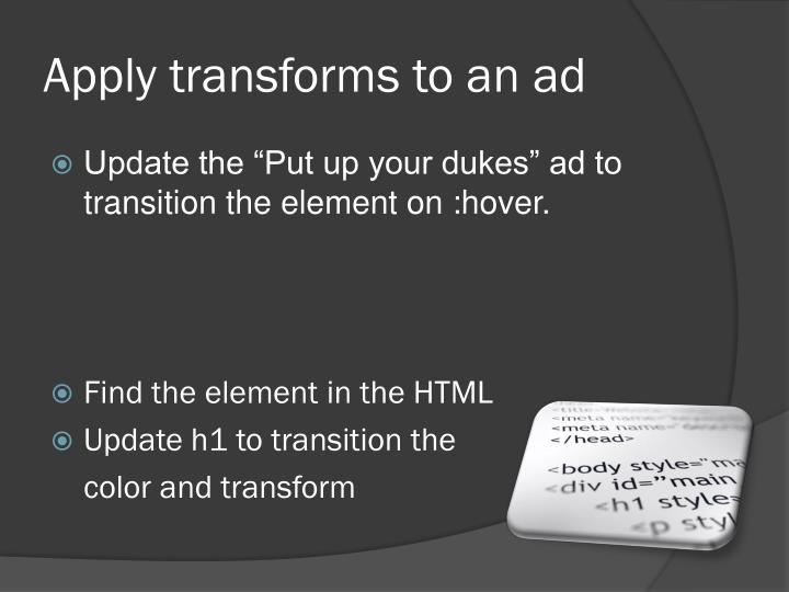 Apply transforms to an ad