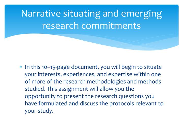 Narrative situating and emerging research