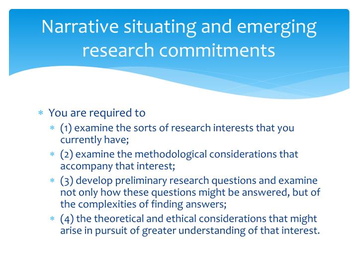 Narrative situating and emerging research commitments