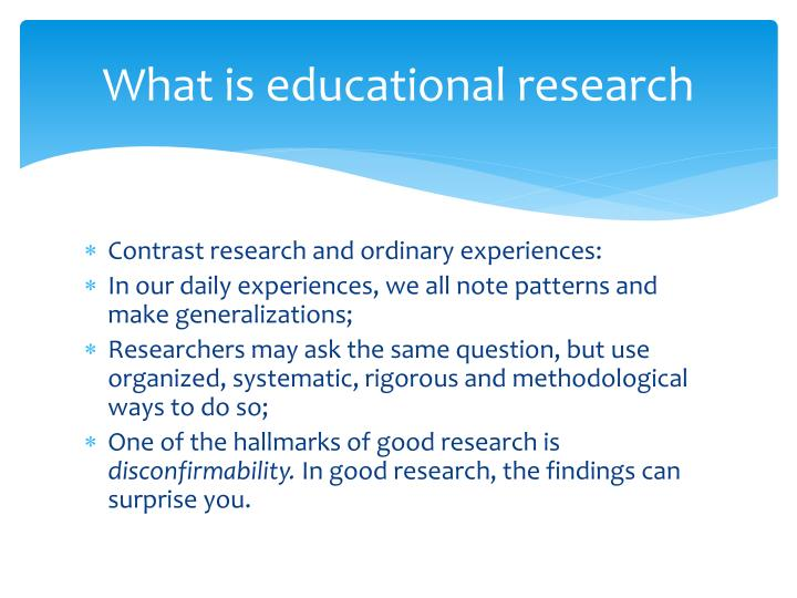 What is educational research