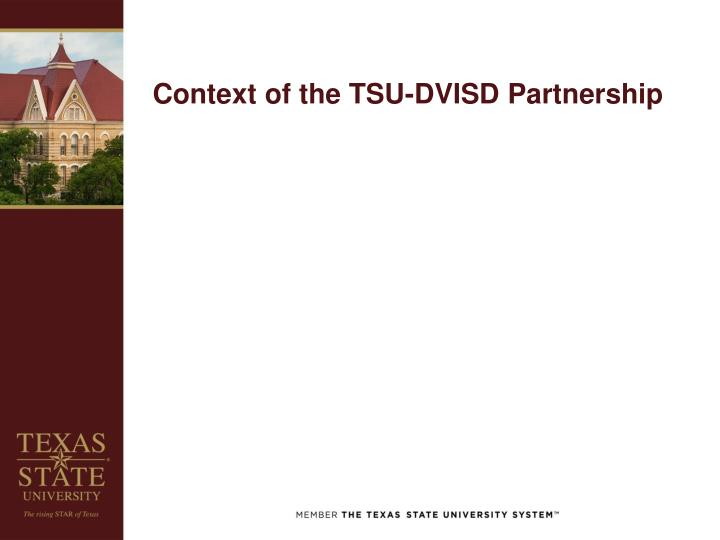 Context of the tsu dvisd partnership