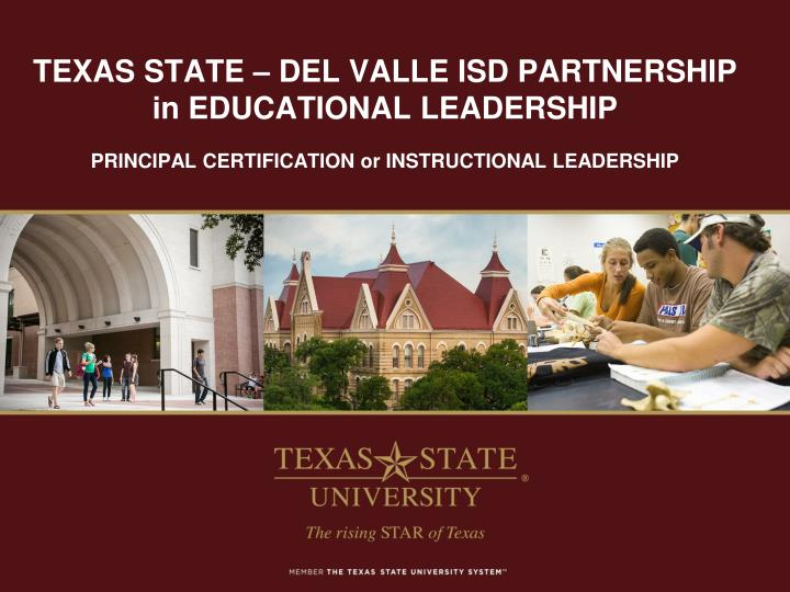 Texas state del valle isd partnership in educational leadership