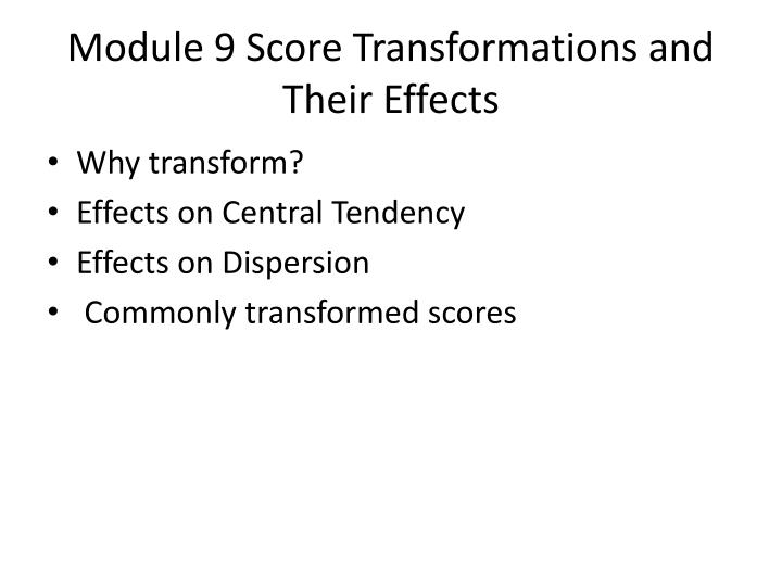 Module 9 Score Transformations and