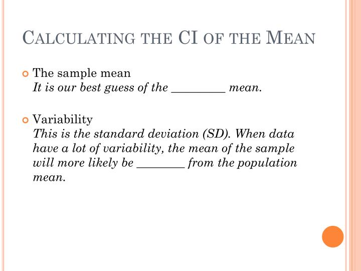Calculating the CI of the Mean