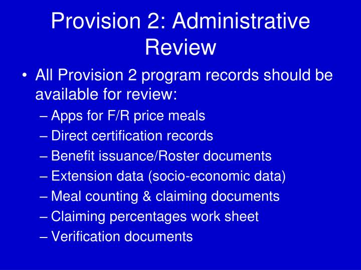 Provision 2: Administrative Review