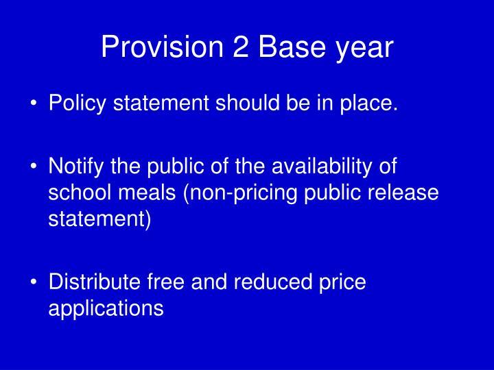 Provision 2 Base year