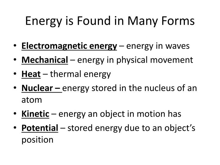 Energy is Found in Many Forms