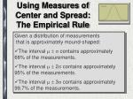 using measures of center and spread the empirical rule