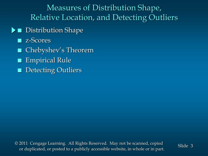 Measures of distribution shape relative location and detecting outliers