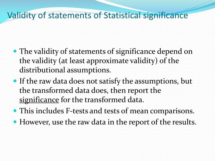 Validity of statements of Statistical significance