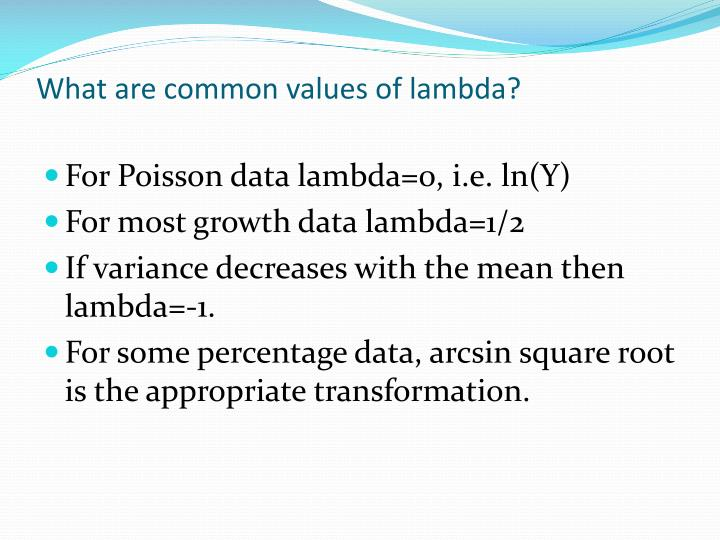 What are common values of lambda