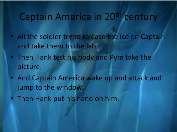 Captain America in 20