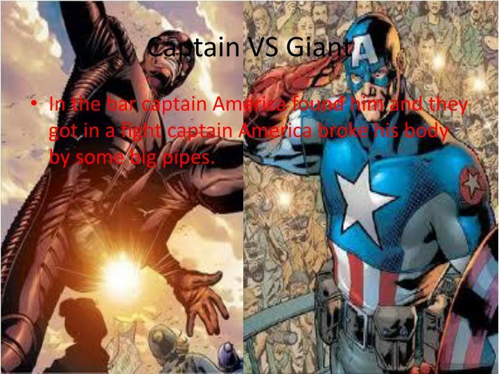 Captain VS Giant