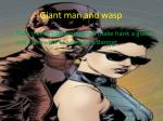 giant man and wasp