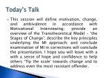 today s talk