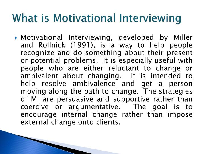What is Motivational Interviewing