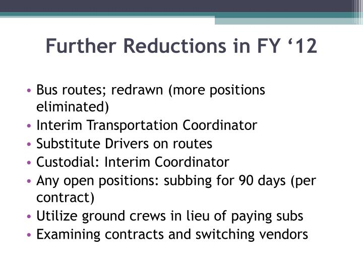 Further Reductions in FY '12