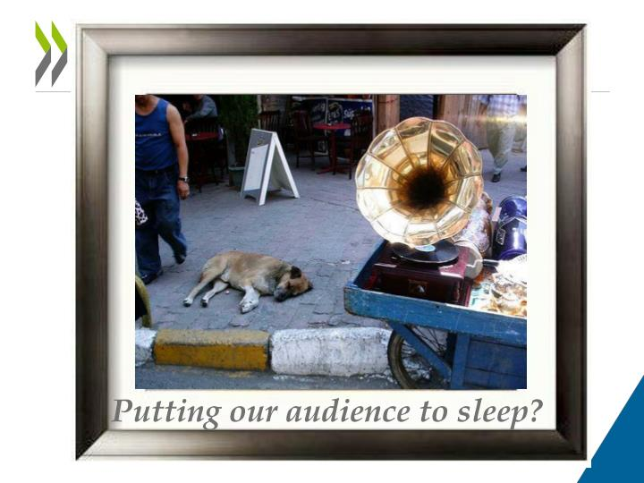 Putting our audience to sleep?