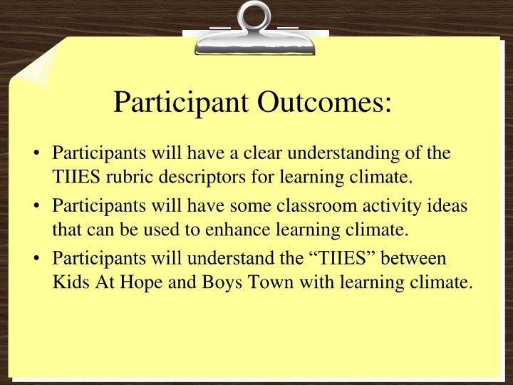 Participant Outcomes:
