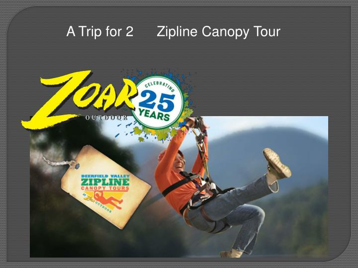 A Trip for 2
