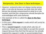 reciprocity the door in face technique