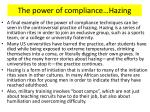 the power of compliance hazing