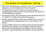 the power of compliance hazing1