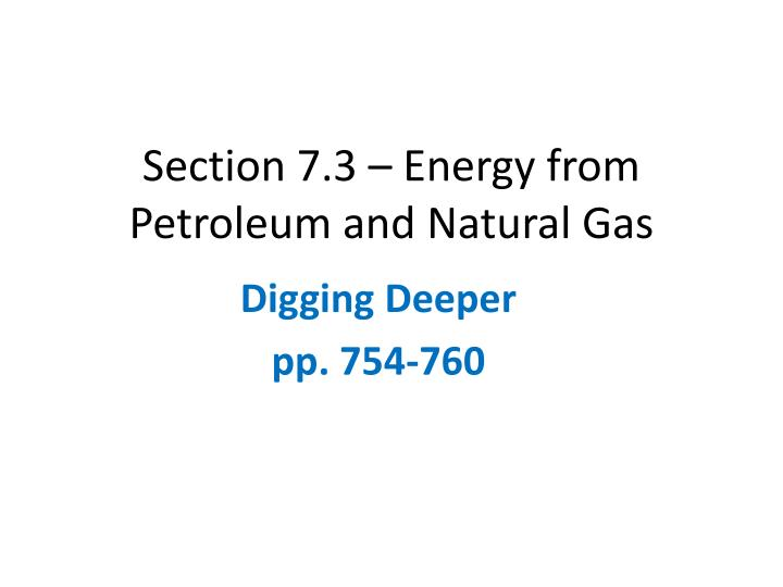 section 7 3 energy from petroleum and n atural g as