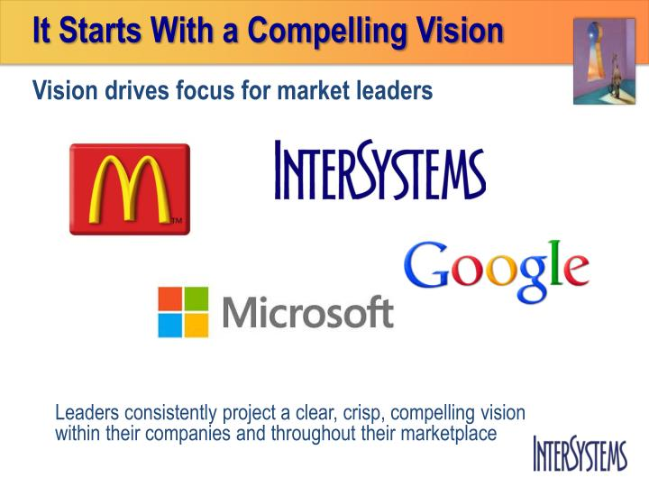 It Starts With a Compelling Vision