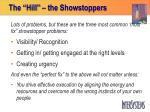 the hill the showstoppers