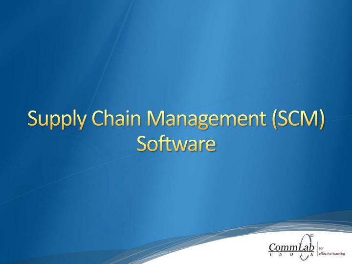 Supply Chain Management (SCM) Software