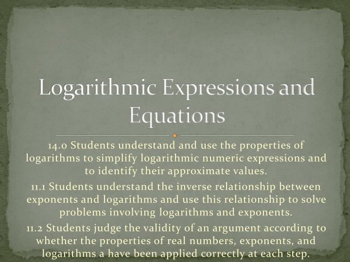 Logarithmic expressions and equations