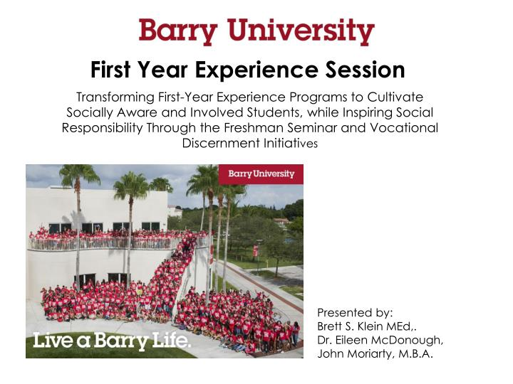 First Year Experience Session