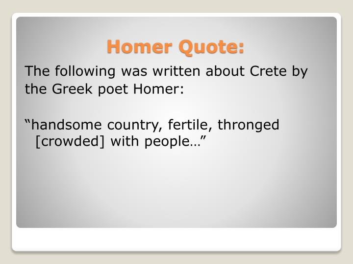 The following was written about Crete by