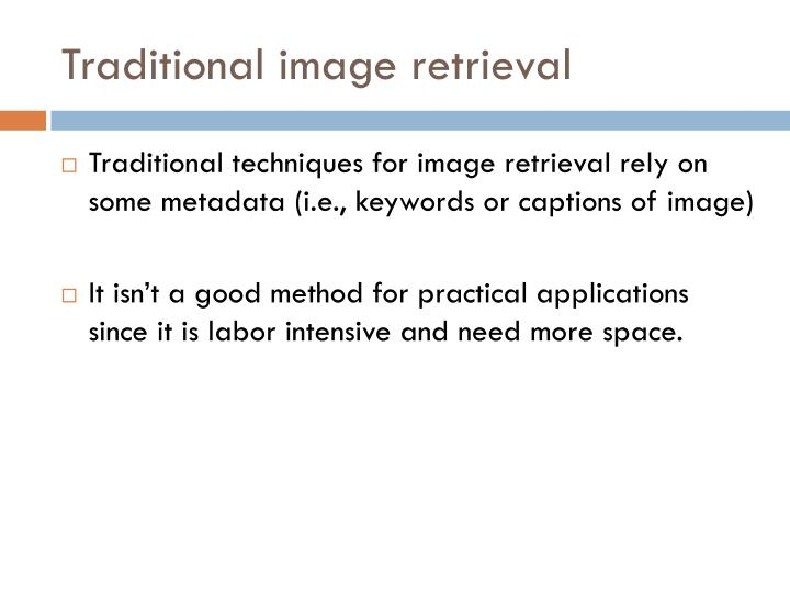 Traditional image retrieval