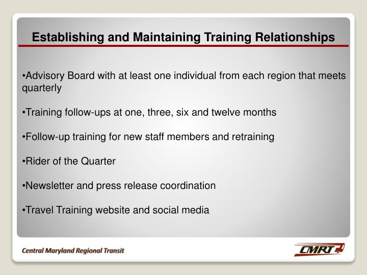 Establishing and Maintaining Training Relationships