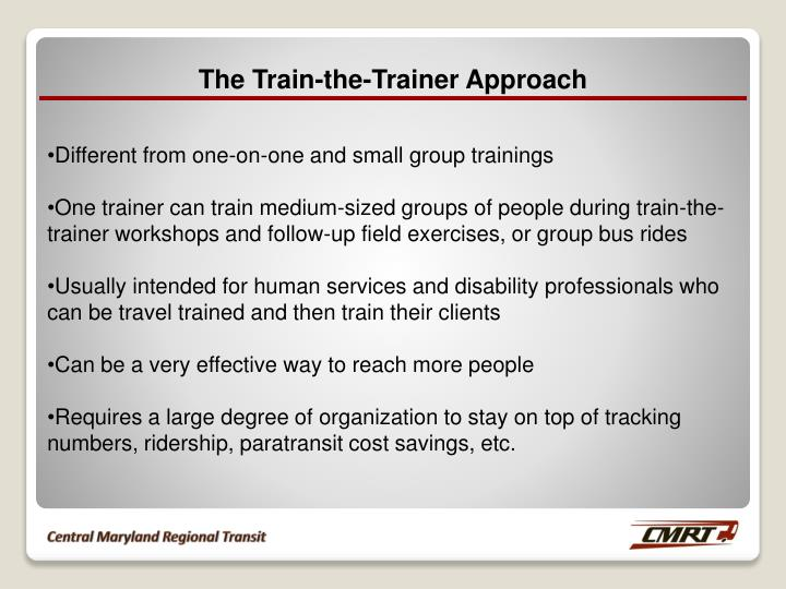 The Train-the-Trainer Approach