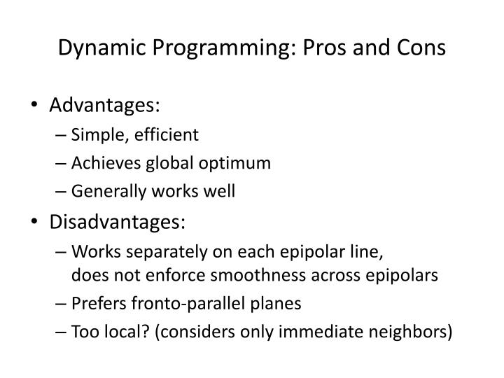 Dynamic Programming: Pros and Cons